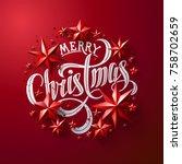 "calligraphic ""merry christmas""... | Shutterstock .eps vector #758702659"