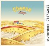 cheese village   fictional...   Shutterstock .eps vector #758712613