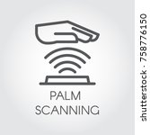 palm scanning line icon.... | Shutterstock .eps vector #758776150