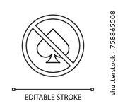 forbidden sign with spade card...   Shutterstock .eps vector #758865508