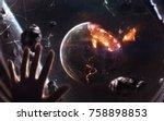 planet explosion. apocalypse in ... | Shutterstock . vector #758898853