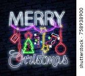 christmas text neon sign. neon...   Shutterstock .eps vector #758938900