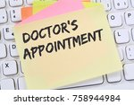doctor's medical appointment... | Shutterstock . vector #758944984