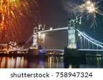 tower bridge with fireworks  ... | Shutterstock . vector #758947324