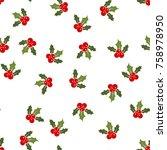christmas holly berries...   Shutterstock .eps vector #758978950