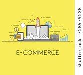 e commerce startup. vector... | Shutterstock .eps vector #758979538