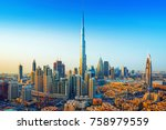 amazing view on dubai downtown... | Shutterstock . vector #758979559
