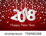 happy new year 2018 greeting... | Shutterstock .eps vector #758980288