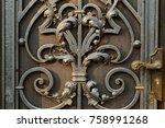 steel  iron door for an ancient ... | Shutterstock . vector #758991268