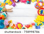 baby toys frame. copy space for ... | Shutterstock . vector #758998786
