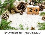 eve  christmas. december 24th....   Shutterstock . vector #759055330