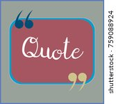 new quote rectangle form for... | Shutterstock . vector #759088924