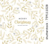 merry christmas and happy new... | Shutterstock .eps vector #759111028