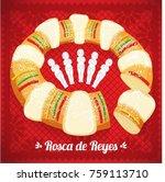 rosca de reyes  three kings... | Shutterstock .eps vector #759113710