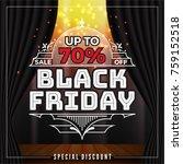 black friday sale banner... | Shutterstock .eps vector #759152518