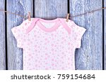 newborn girl short sleeve...   Shutterstock . vector #759154684