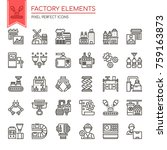 factory elements   thin line... | Shutterstock .eps vector #759163873