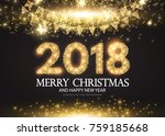 happy new 2018 year  gold... | Shutterstock .eps vector #759185668