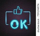 neon light glowing ok like...   Shutterstock .eps vector #759194974