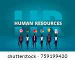 business hr concept. human... | Shutterstock . vector #759199420