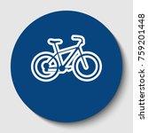 bicycle  bike sign. vector.... | Shutterstock .eps vector #759201448
