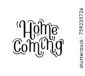 homecoming greeting poster.... | Shutterstock .eps vector #759235726