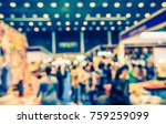abstract blur shopping  hall... | Shutterstock . vector #759259099