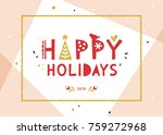 happy holidays background.... | Shutterstock .eps vector #759272968