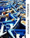 fishing blue boats in marocco....   Shutterstock . vector #759308938