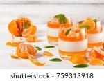 creamy panna cotta with orange... | Shutterstock . vector #759313918