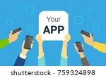 your app concept illustration... | Shutterstock .eps vector #759324898