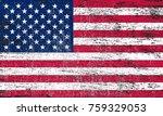 grunge usa flag.american flag... | Shutterstock .eps vector #759329053