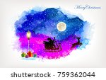 grungy poster of santa flying... | Shutterstock .eps vector #759362044
