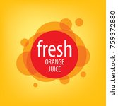 logo of fresh juice | Shutterstock .eps vector #759372880