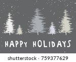happy holidays. vector... | Shutterstock .eps vector #759377629