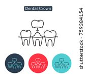 dental crown  tooth treatment... | Shutterstock .eps vector #759384154