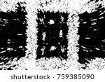 grunge black and white pattern. ... | Shutterstock . vector #759385090