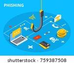 phishing via internet isometric ... | Shutterstock . vector #759387508
