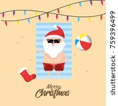 santa claus in the summer... | Shutterstock .eps vector #759396499