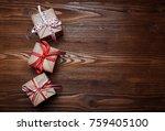 christmas handmade  presents... | Shutterstock . vector #759405100