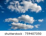light white thick clouds in... | Shutterstock . vector #759407350