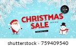 christmas sale  discounts.... | Shutterstock .eps vector #759409540