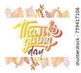 vector thanksgiving day... | Shutterstock .eps vector #759417106