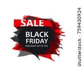 black friday sale inscription... | Shutterstock . vector #759430924