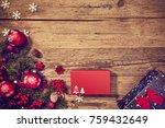 christmas wooden background...   Shutterstock . vector #759432649