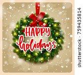 christmas greeting card. xmas... | Shutterstock .eps vector #759435814