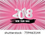 new year sale 2018 pink concept.... | Shutterstock .eps vector #759463144