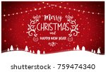 merry christmas and happy new... | Shutterstock .eps vector #759474340