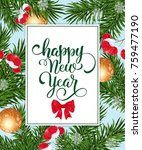 happy new year lettering with... | Shutterstock .eps vector #759477190