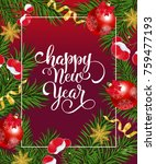 happy new year lettering with... | Shutterstock .eps vector #759477193